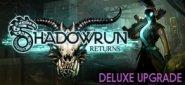 Shadowrun Returns Deluxe Upgrade