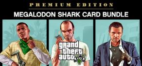 Купить GRAND THEFT AUTO V: PREMIUM EDITION & Megalodon Shark Card Bundle