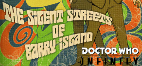 Купить Doctor Who Infinity - The Silent Streets of Barry Island