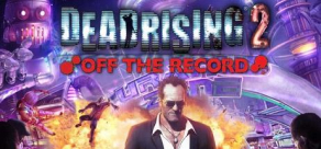 Купить Dead Rising 2: Off The Record