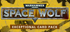 Купить Warhammer 40,000: Space Wolf - Exceptional Card Pack