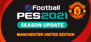 Купить eFootball PES 2021 SEASON UPDATE: Manchester United Edition