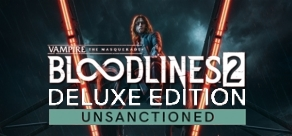 Купить Vampire: The Masquerade® - Bloodlines™ 2 - Unsanctioned Edition (Pre-Order)