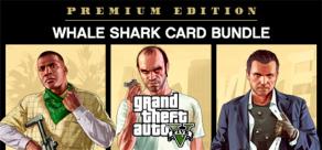 Купить GRAND THEFT AUTO V: PREMIUM EDITION & Whale Shark Card Bundle