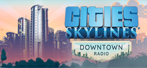 Купить Cities: Skylines - Downtown Radio