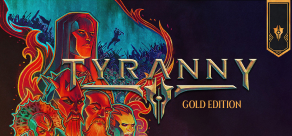 Купить Tyranny - Gold Edition