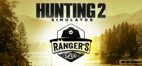 Купить Hunting Simulator II: A Ranger's Life