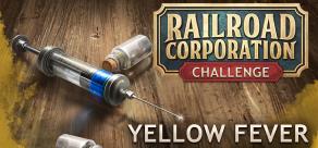 Купить Railroad Corporation - Yellow Fever DLC