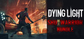 Купить Dying Light - Shu Warrior Bundle