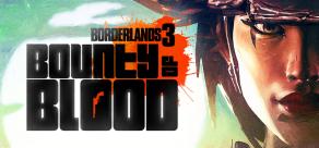 Купить Borderlands 3 (Steam). Borderlands 3: Bounty of Blood (Steam)