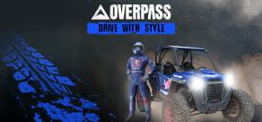Купить OVERPASS™: Drive With Style