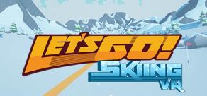 Купить Let's Go! Skiing VR