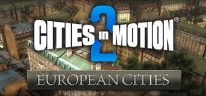 Купить Cities in Motion 2: European Cities