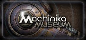 Купить Machinika Museum