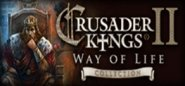 Crusader Kings II: The Way of Life Collection