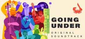 Купить Going Under Soundtrack