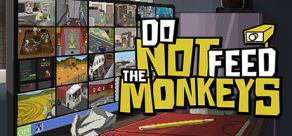 Купить Do Not Feed the Monkeys