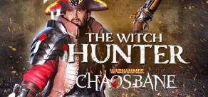 Купить Warhammer: Chaosbane - The Witch Hunter DLC