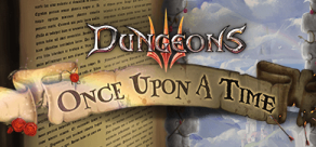 Купить Dungeons 3 - Once Upon A Time