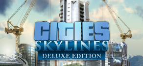 Купить Cities: Skylines - Deluxe Edition