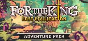Купить For The King: Lost Civilization Adventure Pack
