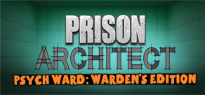 Купить Prison Architect - Psych Ward: Warden's Edition