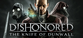 Купить Dishonored - The Knife of Dunwall
