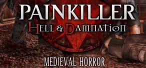 Купить Painkiller Hell & Damnation: Medieval Horror