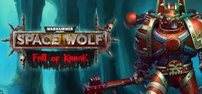Купить Warhammer 40,000: Space Wolf - Fall of Kanak