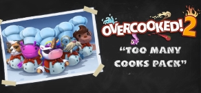 Купить Overcooked! 2 - Too Many Cooks Pack