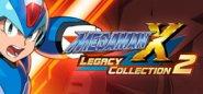 Mega Man™ X Legacy Collection 2 / ロックマンX アニバーサリー コレクション 2