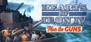 Hearts of Iron IV: Cadet Edition. Hearts of Iron IV: Man the Guns
