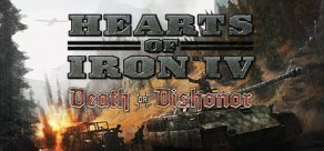 Купить Hearts of Iron IV: Cadet Edition. Hearts of Iron IV: Death or Dishonor