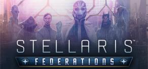 Купить Stellaris: Federations