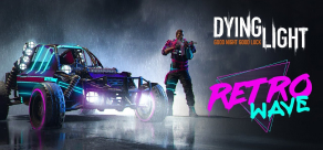Купить Dying Light - Retrowave Bundle