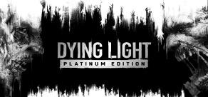 Купить Dying Light: Platinum Edition