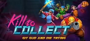 Купить Kill to Collect