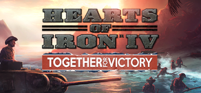 Купить Hearts of Iron IV: Cadet Edition. Hearts of Iron IV: Together For Victory