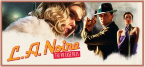 Купить L.A. Noire: The VR Case Files