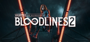 Купить Vampire: The Masquerade® - Bloodlines™ 2 (Pre-Order)