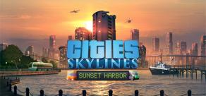 Купить Cities: Skylines - Sunset Harbor