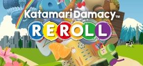Купить Katamari Damacy Reroll