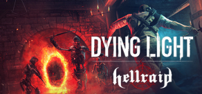 Купить Dying Light - Hellraid