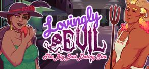 Купить Lovingly Evil