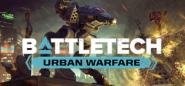 BATTLETECH - Urban Warfare