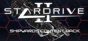 Купить StarDrive 2: Shipyards Content Pack