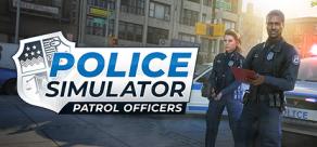 Купить Police Simulator: Patrol Officers
