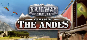 Купить Railway Empire - Crossing the Andes