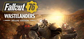Купить Fallout 76: Wastelanders (Steam). Fallout 76: Wastelanders - Deluxe Edition (Steam)
