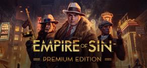 Купить Empire of Sin - Premium Edition (Pre-Order)